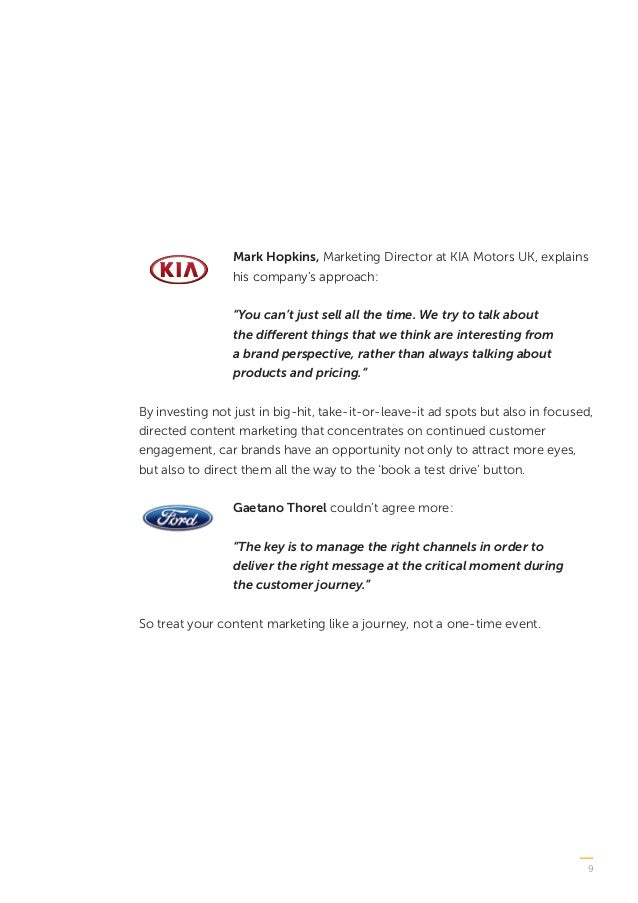 """9 Mark Hopkins, Marketing Director at KIA Motors UK, explains his company's approach: """"You can't just sell all the time. W..."""