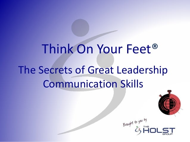 Six Leadership Communication Skills: What Leaders Need to Lead |Leadership Communication Skills