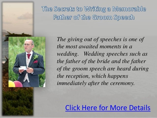 Grooms Speech To Bride Examples: The Secrets To Writing A Memorable Father Of The Groom Speech