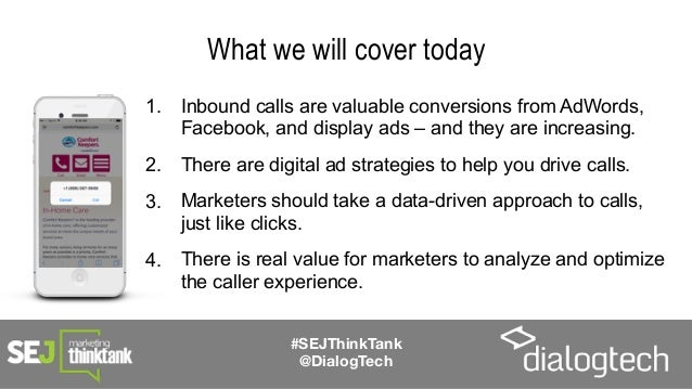 The Secret to AdWords, Facebook, and Display ROI: Phone Call Conversions Slide 3