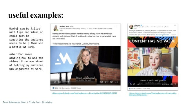 Tara @missrogue Hunt / Truly Inc. @trulyinc useful examples: Useful can be filled with tips and ideas or could just be som...