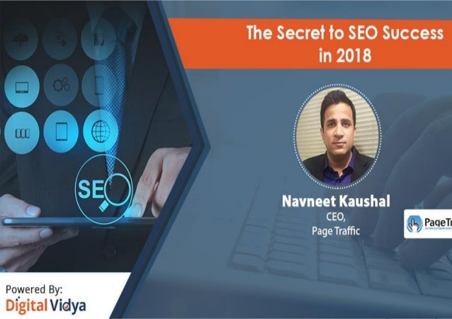 NavneetKaushal CEO PageTraffic The Secret to SEO Success in 2018