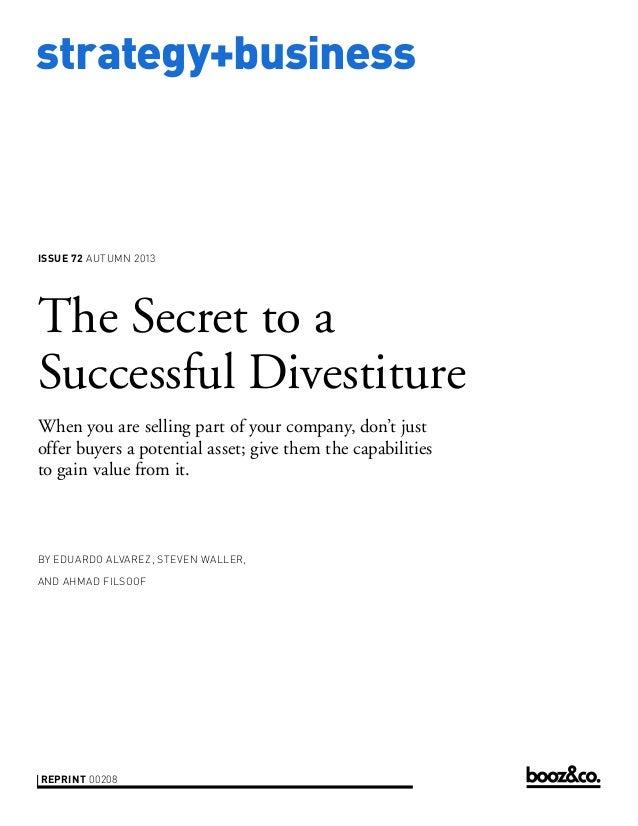 strategy+business issue 72 AUTUMN 2013 reprint 00208 by Eduardo Alvarez, Steven Waller, and Ahmad Filsoof The Secret to a ...