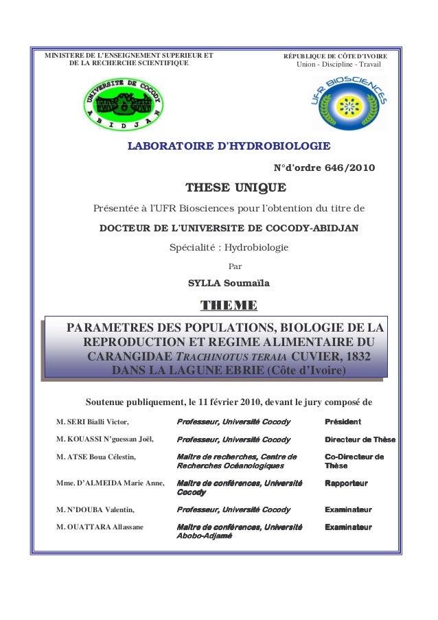 MINISTERE DE L'ENSEIGNEMENT SUPERIEUR ET DE LA RECHERCHE SCIENTIFIQUE LABORATOIRE D'HYDROBIOLOGIE N°d'ordre 646/2010 THESE...