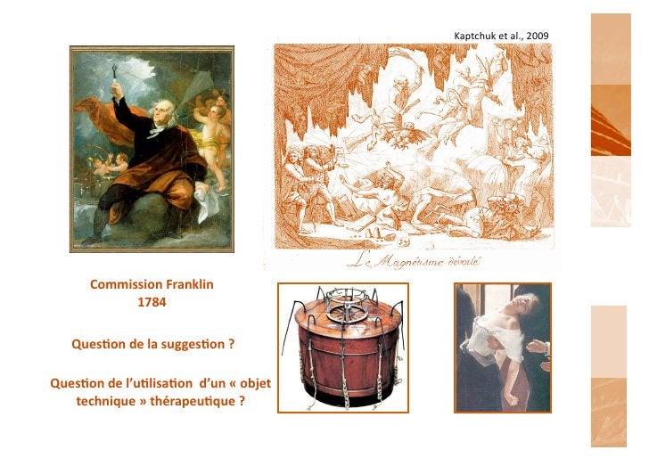Kaptchuk et al., 2009           Commission Franklin                 1784      Queson de la suggeson ...