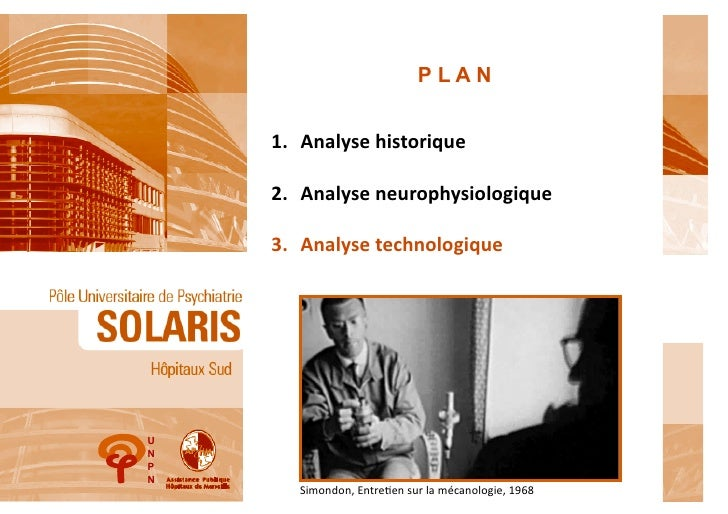 PLAN    1.  Analyse	  historique	      2.  Analyse	  neurophysiologique	      3.  Analyse	  technologique	  UNPN        Si...