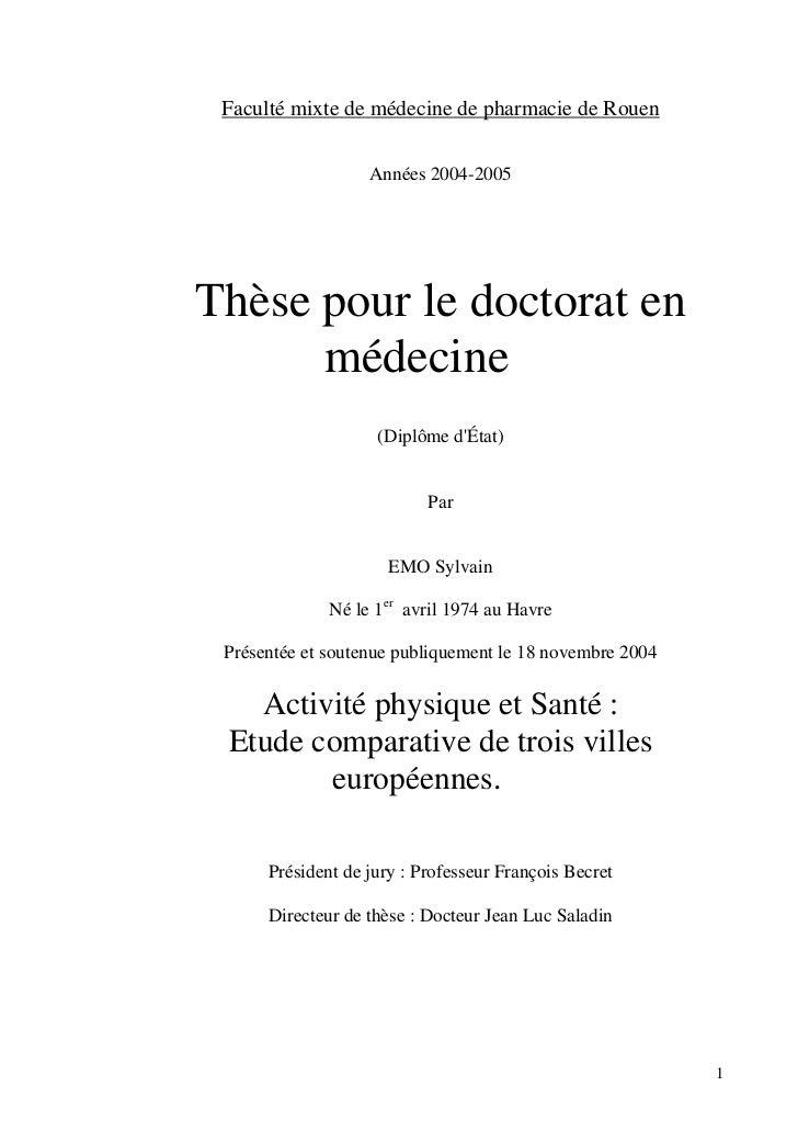 Faculté mixte de médecine de pharmacie de Rouen                   Années 2004-2005Thèse pour le doctorat en      médecine ...