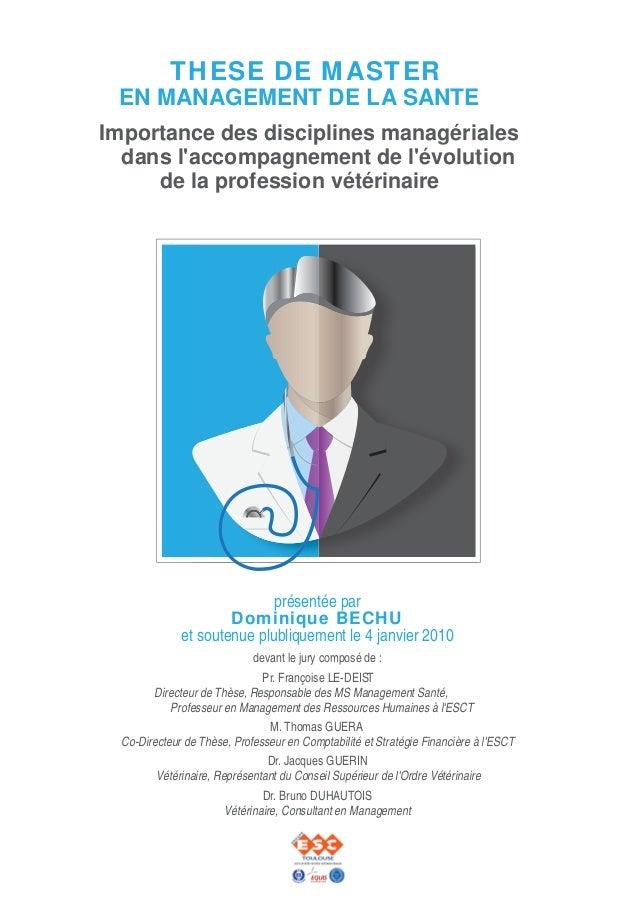THESE DE MASTER EN MANAGEMENT DE LA SANTEImportance des disciplines managériales  dans laccompagnement de lévolution     d...