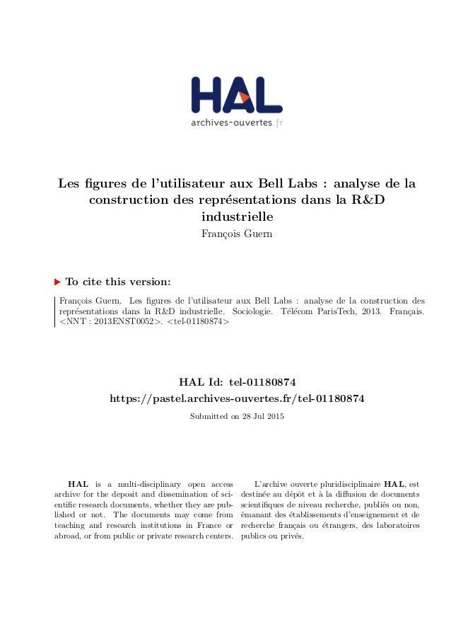 Les figures de l'utilisateur aux Bell Labs : analyse de la construction des repr´esentations dans la R&D industrielle Fran¸...