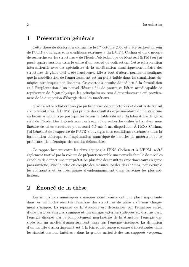 6 Introduction – La thermodynamique des milieux continus avec variables internes [Ger83, Mau99] ; – La m´ethode des ´el´em...