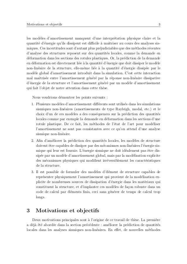 Contributions originales de la th`ese 7 chapitre 5 pr´esentera des exemples d'application de l'´el´ement multifibre. Ces ex...