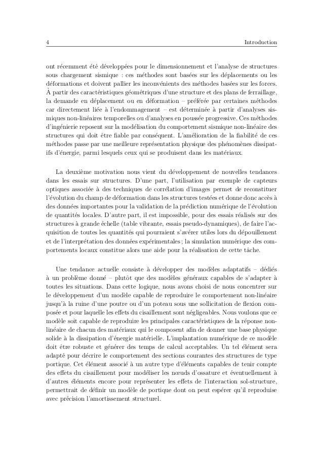 8 Introduction continus et discrets sont activ´es, (iii) une phase de faible intensit´e sismique o`u la structure pr´esent...