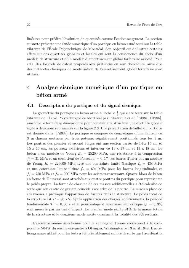 26 Revue de l'´etat de l'art sur l'identification des coefficients de Rayleigh `a partir de deux p´eriodes TA etTB que le man...