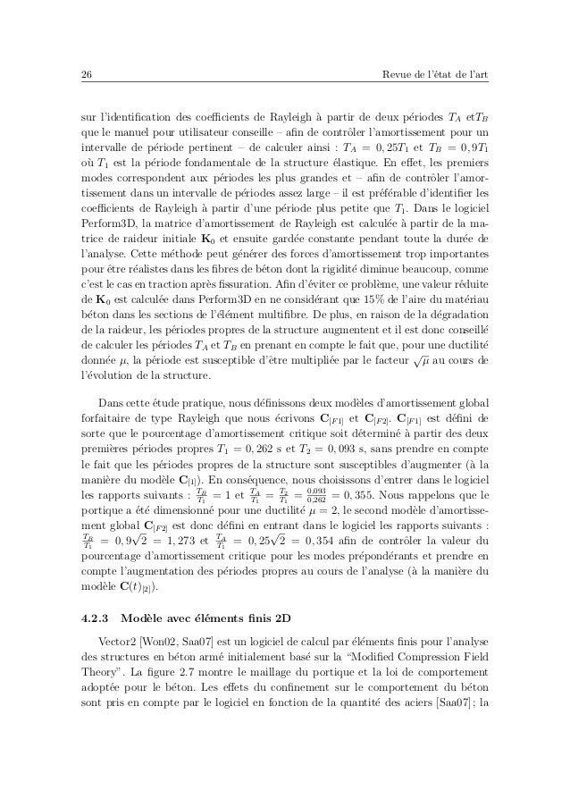 30 Revue de l'´etat de l'art fournie `a la structure (´energie externe W). Au cours de l'essai, W a ´et´e calcul´ee en mul...
