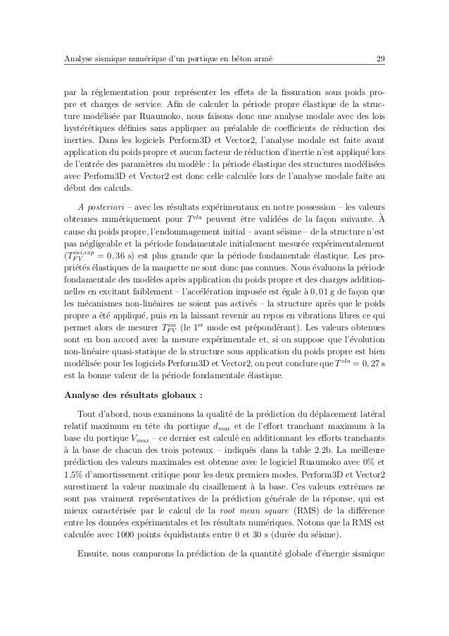 Analyse sismique num´erique d'un portique en b´eton arm´e 33 Le dernier param`etre calcul´e dans la table 2.2c est le pour...