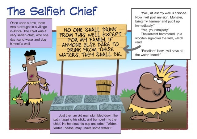 "The Selfish Chief                                                                 ""Well, at last my well is finished.     ..."
