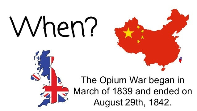 essay of opium war In 1899, right after the first opium war, china was under the control of european powers and japan, qing dynasty was so weak that hardly could defeat these powers.