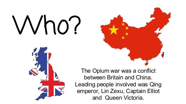 a review of the opium wars or anglo chinese wars Dr rg tiedemann gives a survey of the factors behind the ignominious opium  wars that the uk fought and won 150 years ago, first published in china now.