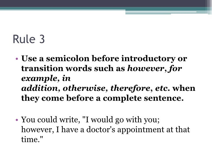 Tips For Using Semi Colons