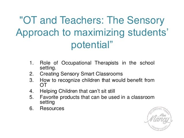 The sensory approach to maximizing students' potential 2016 Slide 2
