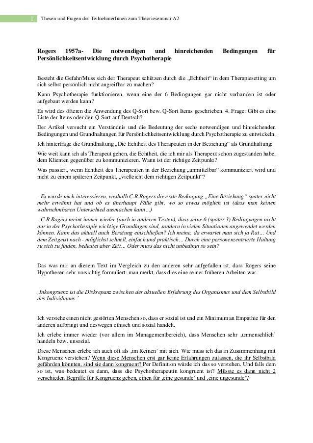 1 Thesen und Fragen der TeilnehmerInnen zum Theorieseminar A2 Rogers 1957a- Die notwendigen und hinreichenden Bedingungen ...