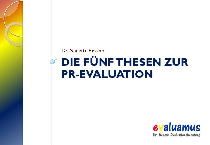 Dr. Nanette Besson  DIE FÜNF THESEN ZUR PR-EVALUATION