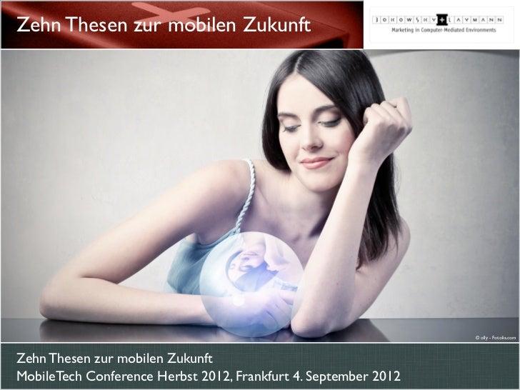 Zehn Thesen zur mobilen Zukunft                                                                 © olly - Fotolia.comZehn T...
