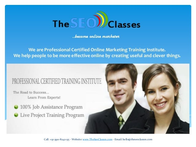 ..become online marketer  We are Professional Certified Online Marketing Training Institute. We help people to be more eff...