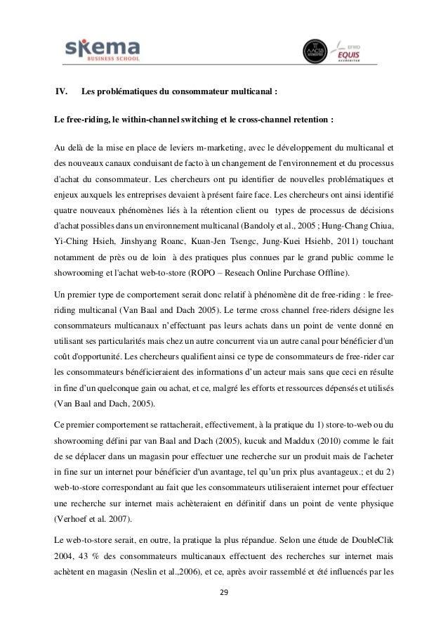 29 IV. Les problématiques du consommateur multicanal : Le free-riding, le within-channel switching et le cross-channel ret...