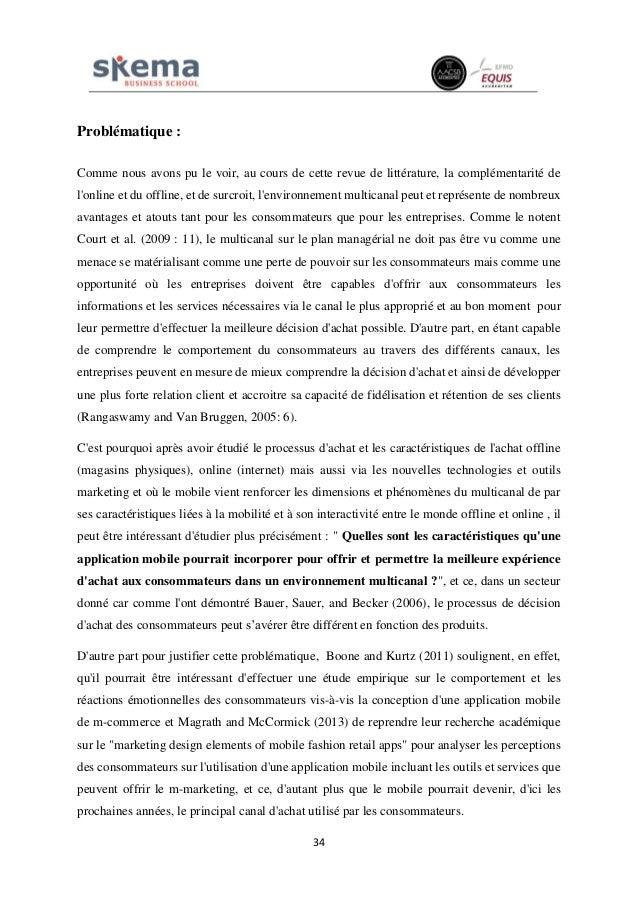 34 Problématique : Comme nous avons pu le voir, au cours de cette revue de littérature, la complémentarité de l'online et ...