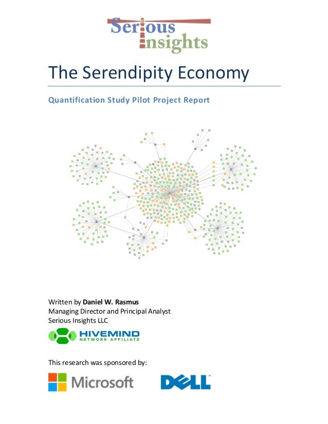 The	   Serendipity	   Economy	    Quantification	   Study	   Pilot	   Project	   Report	    	    	    Written	   by...