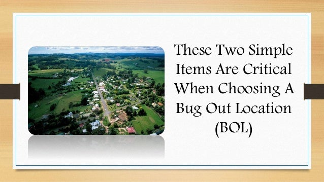 These Two Simple Items Are Critical When Choosing A Bug Out Location (BOL)