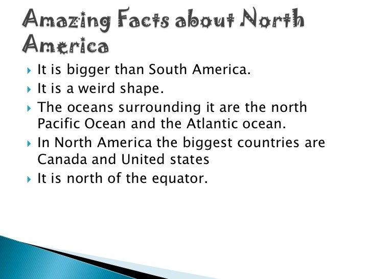 Facts about my continent north america the best fact in 2018 for Interesting fact about america