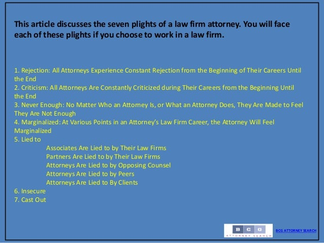 The seven deadly burdens of being a law firm attorney rejected, criti…