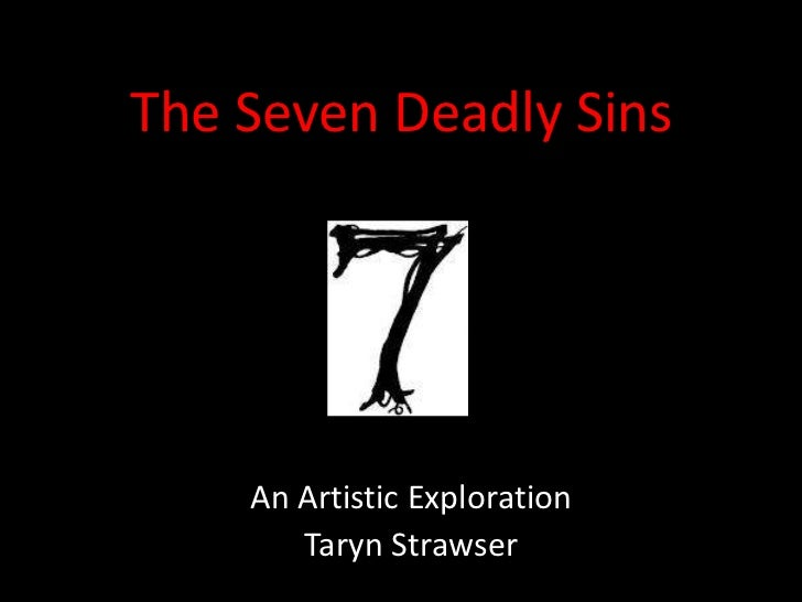 The Seven Deadly Sins For Fine Arts