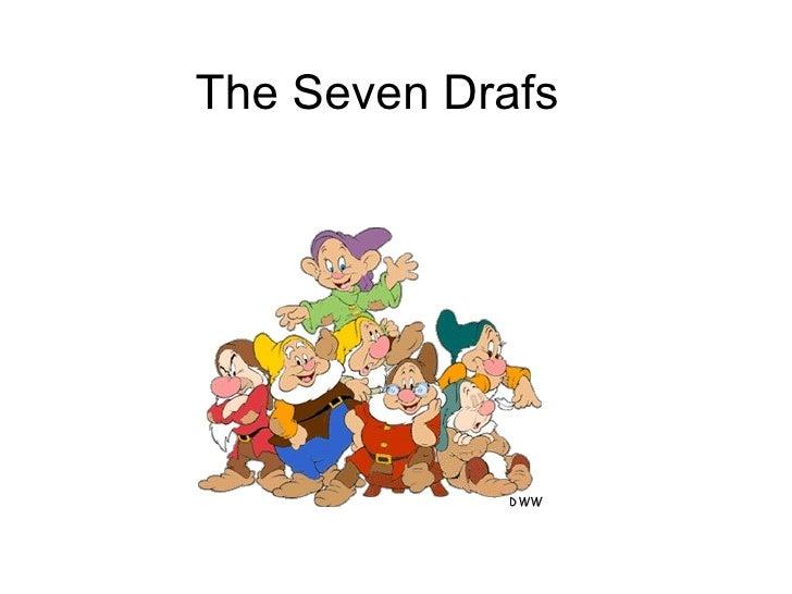 The Seven Drafs