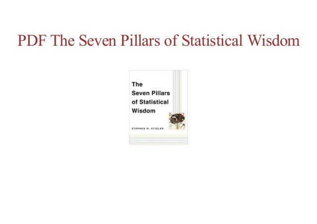 Free Online The Seven Pillars Of Statistical Wisdom