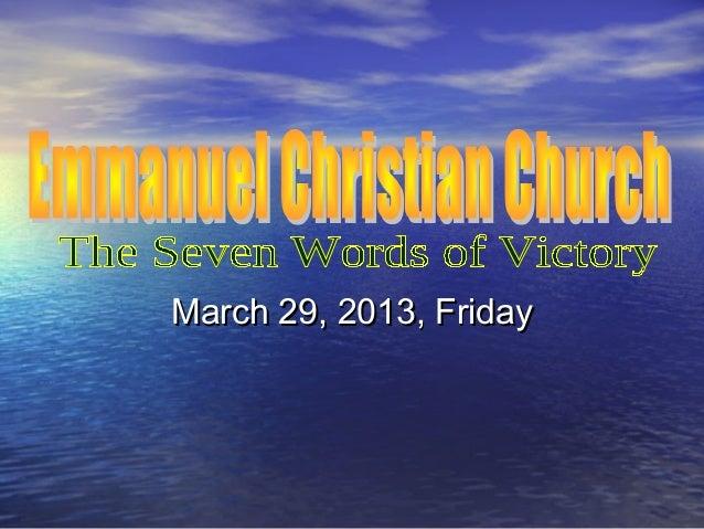 March 29, 2013, FridayMarch 29, 2013, Friday