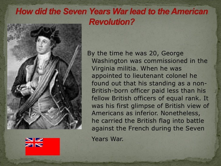 the seven years war in america The seven years war was actually a global war that went on for nine years i think i'm having trouble making this clear anyway, the part of this global war that happened in north america was the .