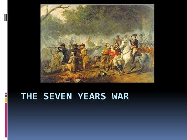 seven years war essay Seven years' war research papers examine one of the first major global conflicts that included britain, france, prussia, austria and russia.