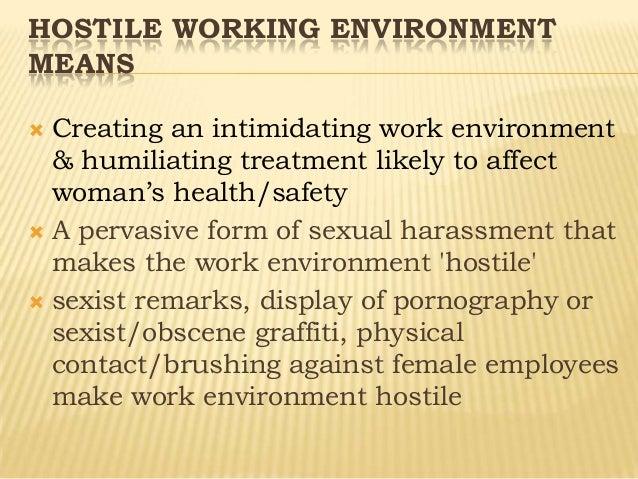 Sexual harassment creates a hostile environment