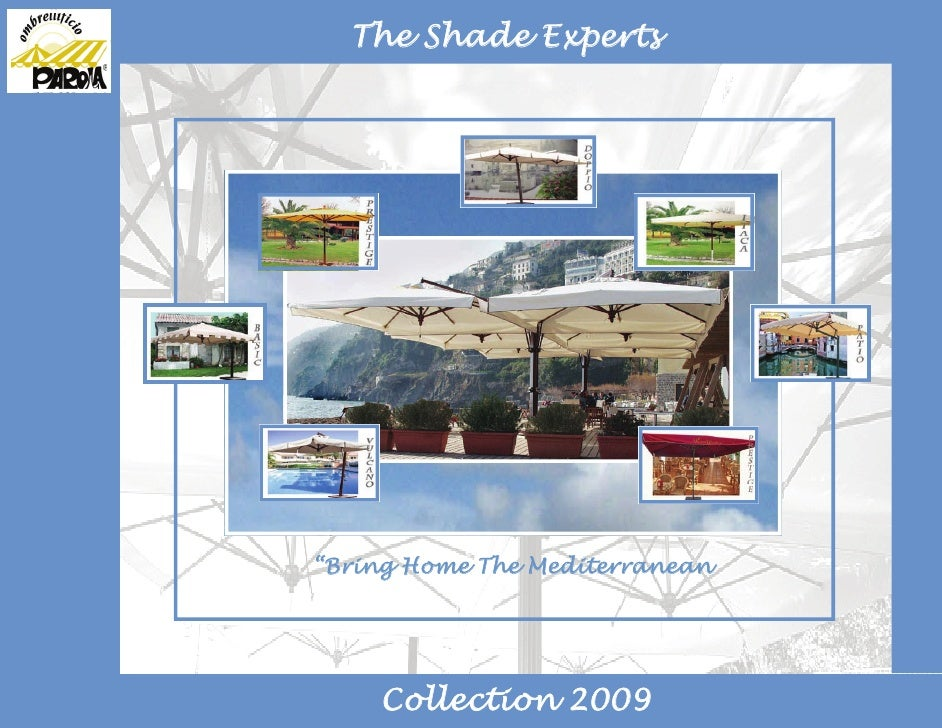 "The Shade Experts""Bring Home The Mediterranean    Collection 2009"