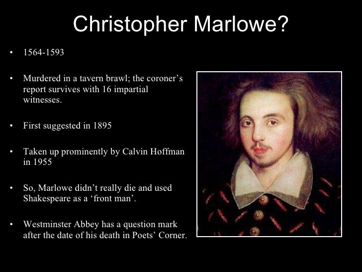 a biography of christopher marlowe David riggs is a professor of english at stanford university his new biography of christopher marlowe will appear in 2004 this essay was orginally published in the.