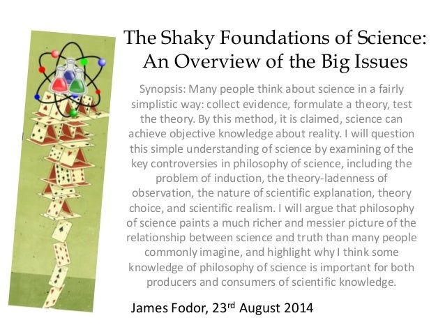 Synopsis: Many people think about science in a fairly simplistic way: collect evidence, formulate a theory, test the theor...