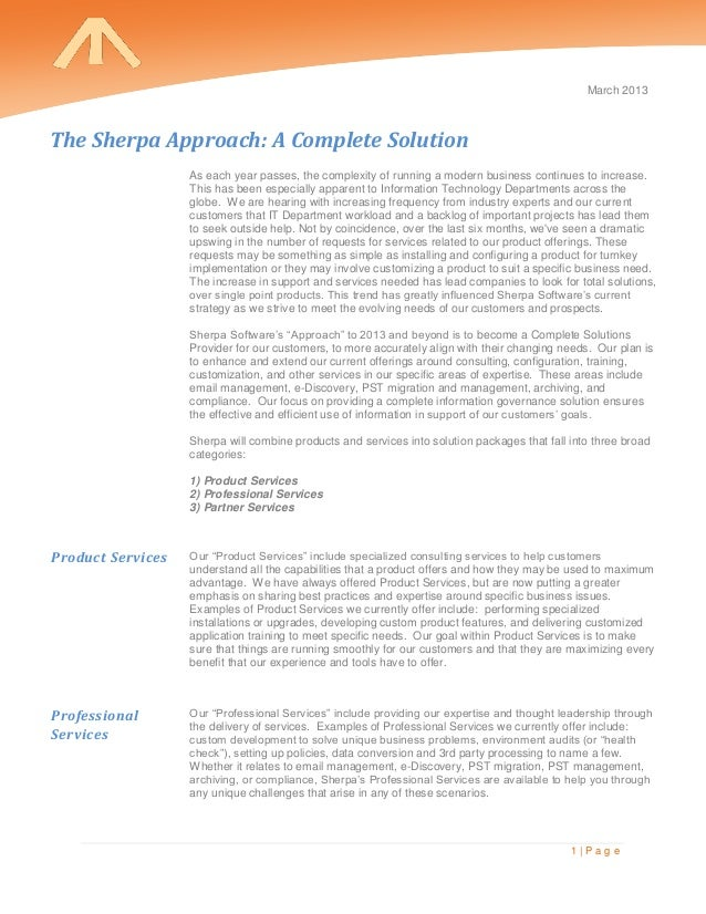 March 2013The Sherpa Approach: A Complete Solution                   As each year passes, the complexity of running a mode...