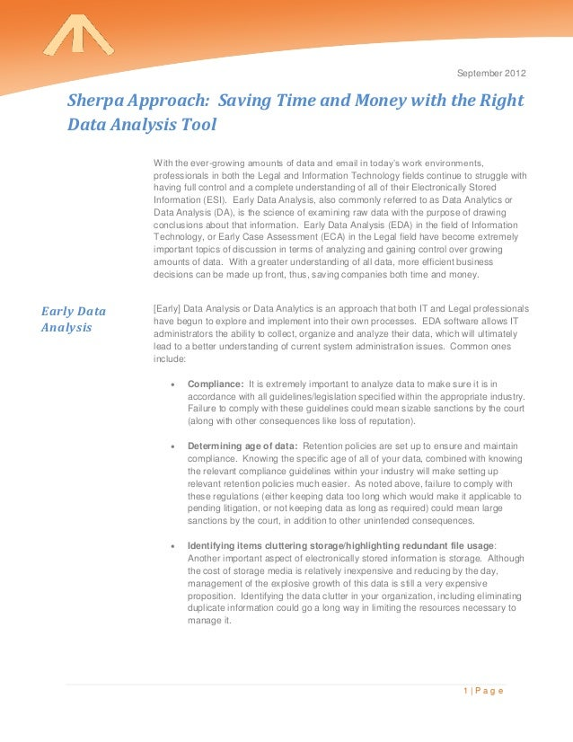 September 2012    Sherpa Approach: Saving Time and Money with the Right    Data Analysis Tool              With the ever-g...