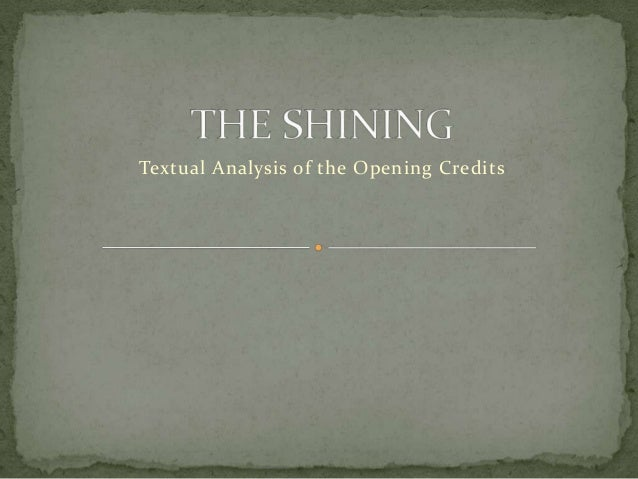 Textual Analysis of the Opening Credits