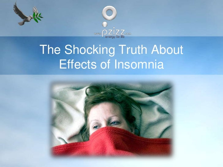 The Shocking Truth About Effects of Insomnia<br />