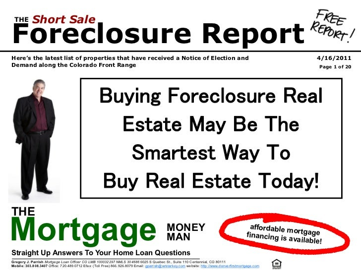 THE        Short SaleForeclosure ReportHere's the latest list of properties that have received a Notice of Election and   ...