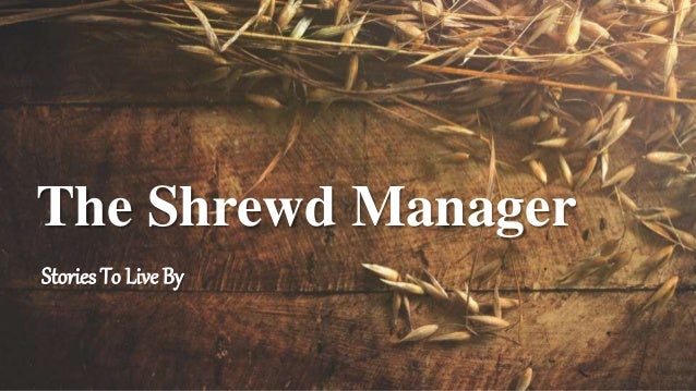 Stories To Live By The Shrewd Manager